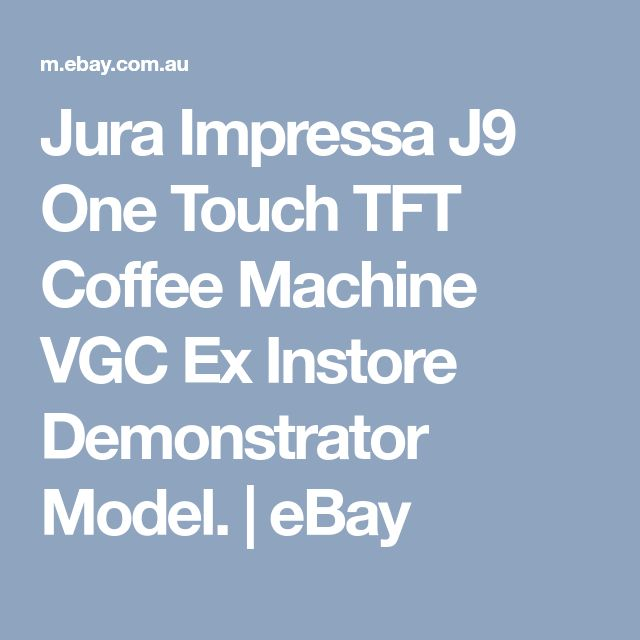 Jura Impressa J9 One Touch TFT Coffee Machine VGC Ex Instore Demonstrator Model.  | eBay