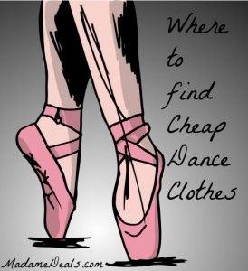 Where to Get Cheap Dance Clothes http://madamedeals.com/get-cheap-dance-clothes/ #inspireothers