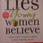 Lies Young Women Believe Book Review {and giveaway} great book for teen girls