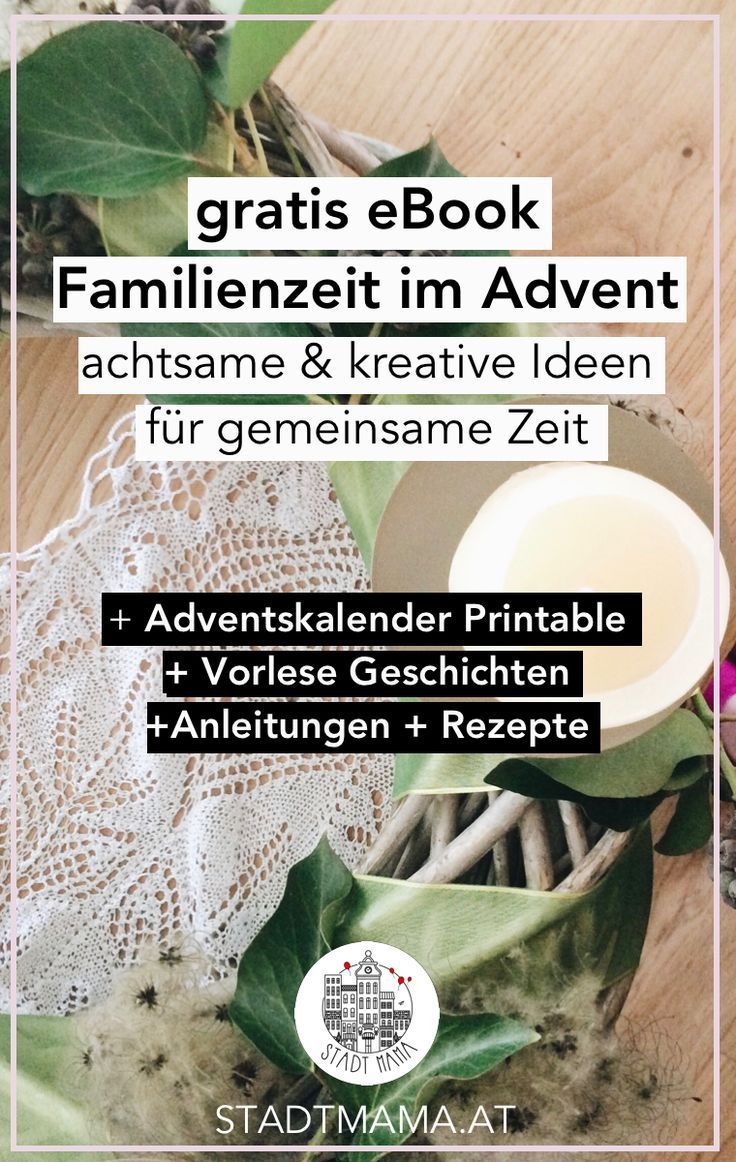 eBook und Adventskalender: Familienzeit im Advent. Hol dir dein Gratis eBook mit vielen Plätzchen Rezepten, Bastelideen für Weihnachten und für Geschenke sowie Anregungen für gemeinsame Zeit. Inklusive 5 weihnachtliche Vorlese-Geschichten und kostenlose A