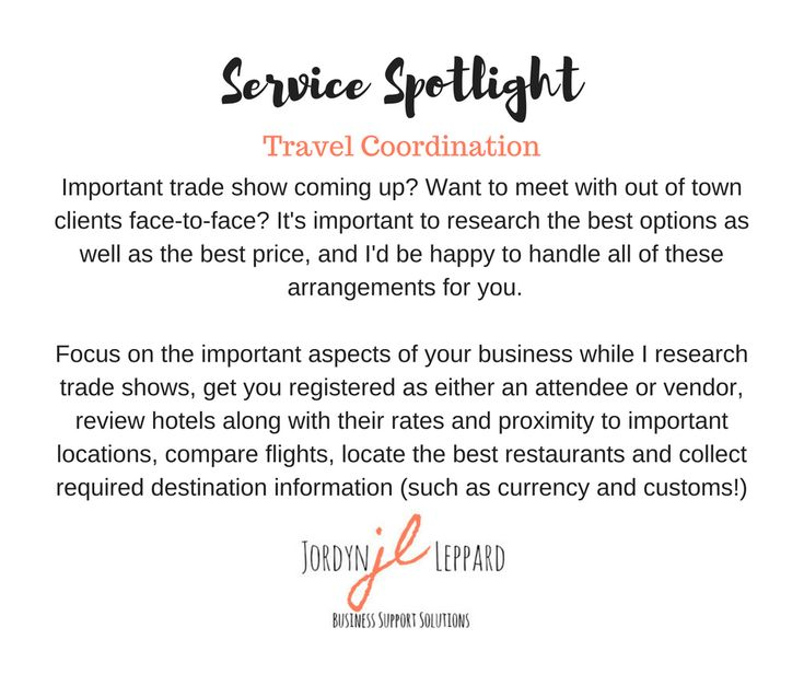 Important trade show coming up? Want to meet with out of town clients face-to-face? It's important to research the best options as well as the best price, and I'd be happy to handle all of these  arrangements for you.