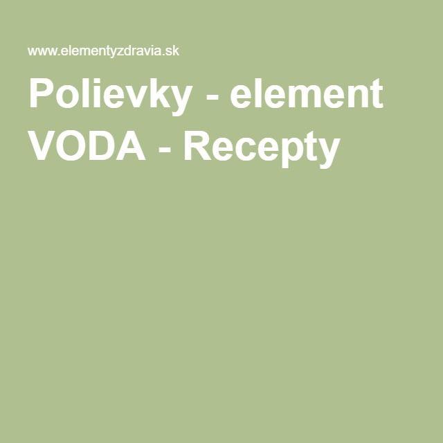 Polievky - element VODA - Recepty