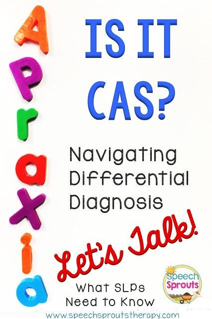 Childhood Apraxia of Speech: Making a differential diagnosis is tricky. What SLPs need to know. www.speechsprouts...