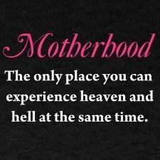 Motherhood... so true