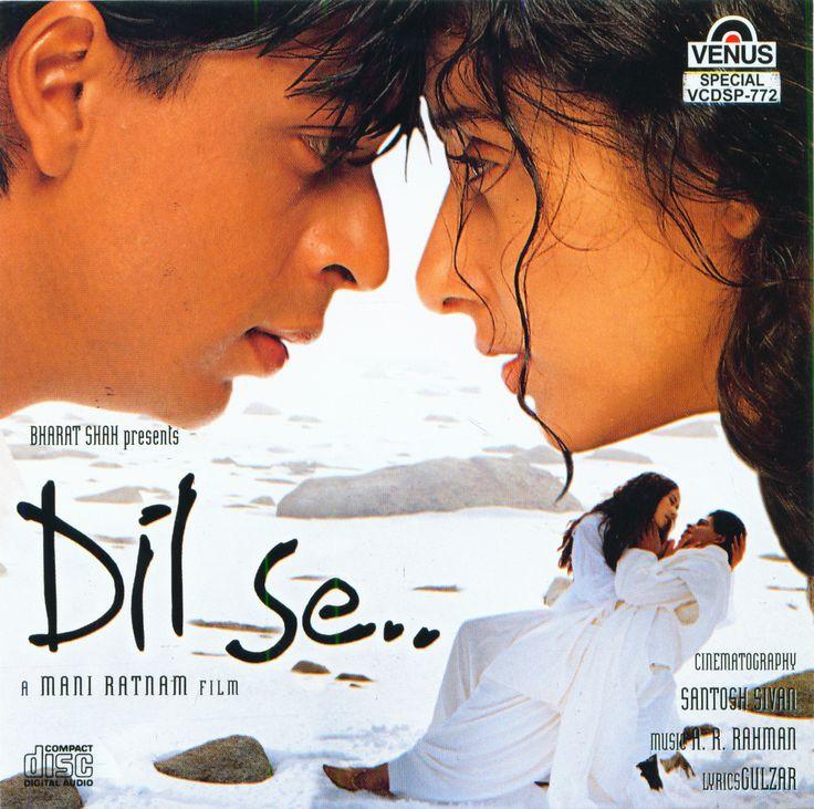 Dil Se - Shahrukh khan, Manisha Koirala, Preity Zinta. Directed by Mani Ratnam.