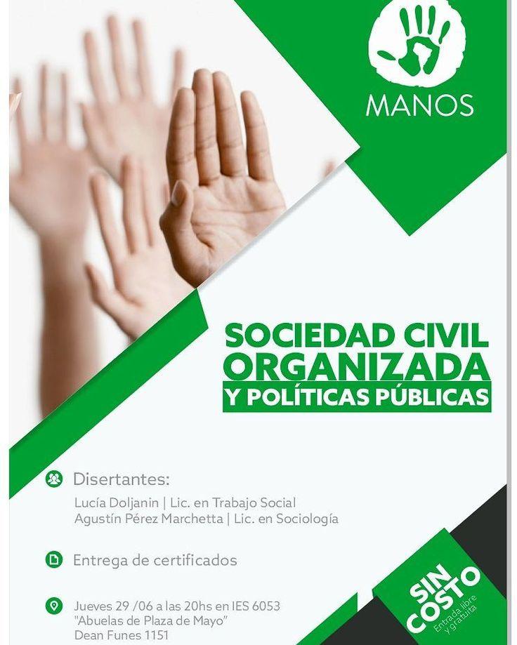 """Juev 29/Jun - 20 hs IES 6053 - Dean Funes 1151 """"Sociedad Civil Organizada y Políticas Públicas""""  #Salta #Agenda #Evento #Prensa #Noticia #Medios #Compartir #Manos #IES #GobiernoDeSalta #SaltaTuCiudad #Argentina #PasaLaData #QueHacemosSalta #QHSalta #QHS Toda la info que necesitas la podes encontrar aquí  http://quehacemossalta.com/"""