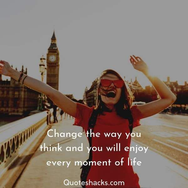 55 Positive And Inspirational Quotes About Enjoying Life Quotes Hacks Enjoying Life Quotes Enjoy Every Moment Quotes Moments Quotes