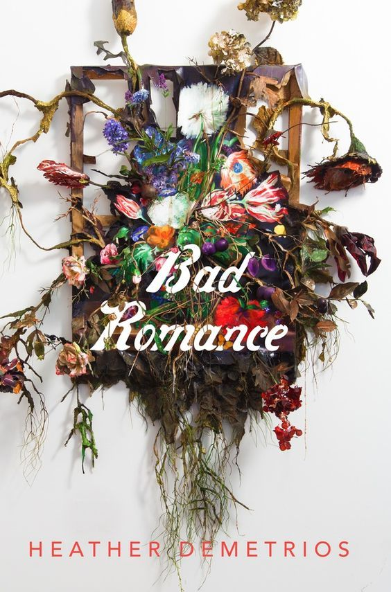 Bad Romance - Heather Demetrius - June 13, 2017