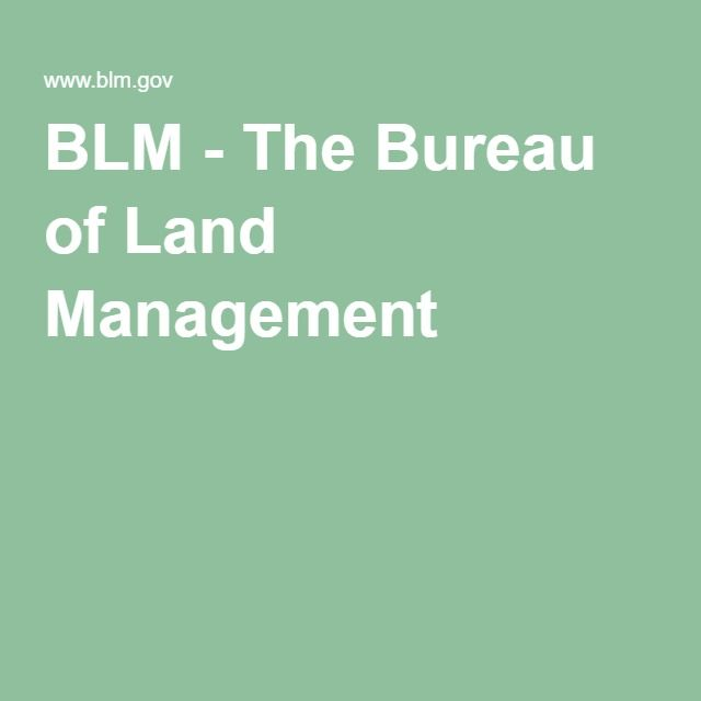 BLM - The Bureau of Land Management