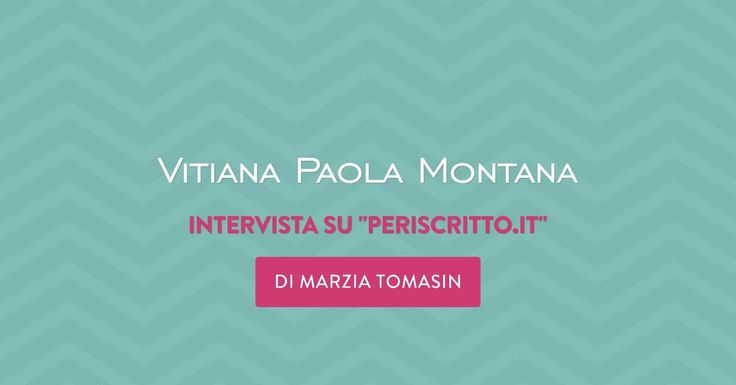 Un ringraziamento a Marzia Tomasin di periscritto.it che ha realizzato questa mia intervista.