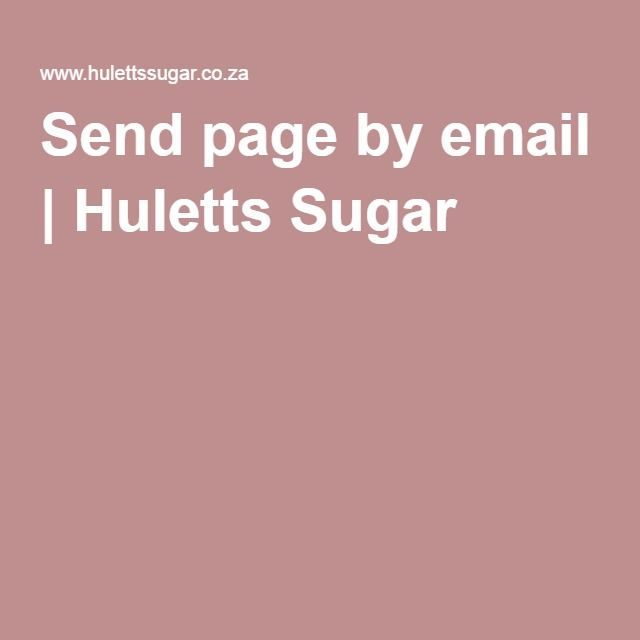 Send page by email   Huletts Sugar