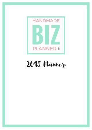 2018 Handmade Biz Planner  The creatives ultimate business planner, designed to help organise, manage and improve your handmade business.  Early bird Pre Sales launch Friday 22 September - visit handmadebizplanner.com