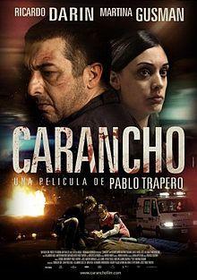 (2010) ~ Ricardo Darín, Martina Gusman, Carlos Weber. Director: Pablo Trapero. IMDB: 6.9 __________________________ https://en.wikipedia.org/wiki/Carancho  http://www.metacritic.com/movie/carancho http://www.rottentomatoes.com/m/carancho/?search=Carancho http://www.tcm.com/tcmdb/title/776482/Carancho/ http://www.allmovie.com/movie/carancho-v514158