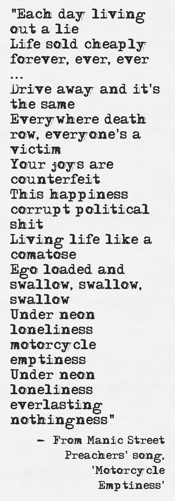 #Lyrics from Manic Street Preachers' #song, 'Motorcycle Emptiness'