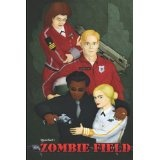 Zombie Field: The Rise and Fall (Paperback)By Razorback