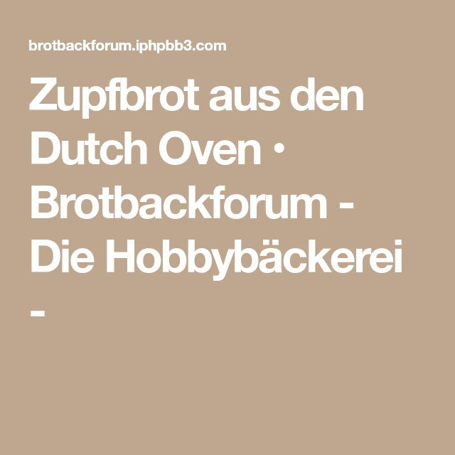 Zupfbrot aus den Dutch Oven • Brotbackforum - Die Hobbybäckerei -