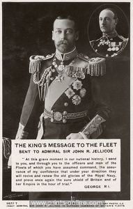 WW1, 1914. King George V's message to the Fleet, sent to Admiral Sir John R Jellicoe. © Mary Evans / Grenville Collins Postcard Collection.