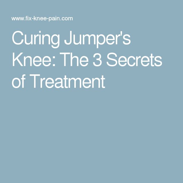 Curing Jumper's Knee: The 3 Secrets of Treatment