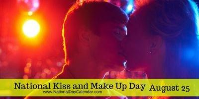 Lets find a way to resolve the differences and celebrate with a new start on National Kiss and Make Up Day!   National Kiss and Make Up Day August 25  NATIONAL KISS AND MAKE UP DAY Today is a good day to end the quarrels the arguments the fights and make up with those from whom you are distanced because of it. National Kiss and Make Up Day is observed annually on August 25th.  Similar to April 2nd National Reconciliation Day National Kiss and Make Up Day gives us a chance to make amends…