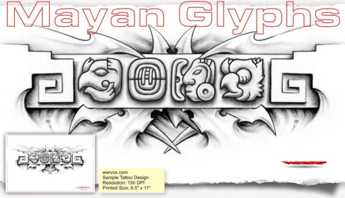 WARRIOR Mayan Glyphs Tattoo Design | Tattoo broers ...