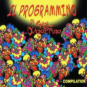 Gigi D'Agostino - Il Programmino Di Gigi D'Agostino