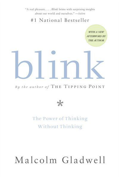 Blink: The Power Of Thinking Without ThinkingBook Club, Worth Reading, Malcolm Gladwell, Blink, Book Worth, Gladwell Book, Power, Reading Lists, Decision
