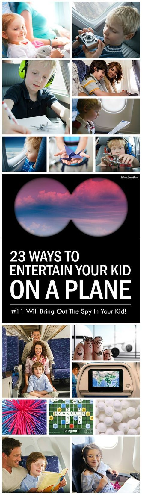 23 Ways To Entertain Your Kid On A Plane. Number 11 Will Bring Out The Spy In Your Kid!: Here are few tips to entertain your kids on an airplane. At the same time mark the stuff that you might not want to send off with check-in baggage