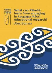 What can Pākehā learn from engaging in kaupapa Māori educational research? | New Zealand Council for Educational Research