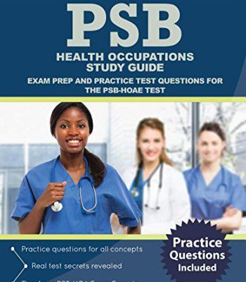 PSB Health Occupations Study Guide: Exam Prep and Practice Test Questions for the PSB-HOAE Test PDF