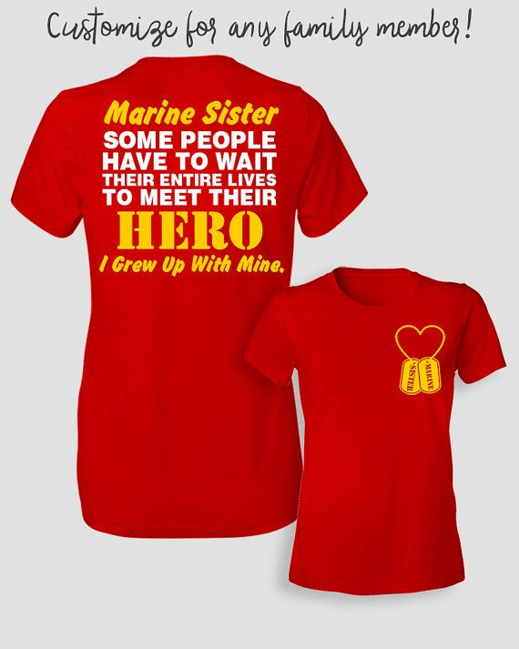 Marine Sister Shirt Some People Have To Wait Their by ShirtMakers