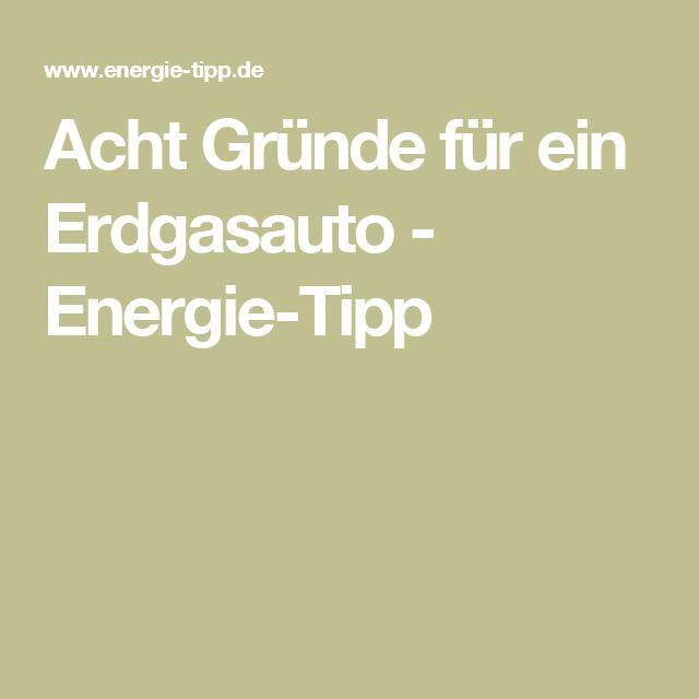 Acht Gründe für ein Erdgasauto - Energie-Tipp