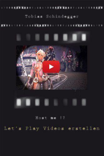 Host me !? - Let's Play Videos erstellen http://www.amazon.de/dp/B00FVSIRLK/ref=cm_sw_r_pi_dp_UV1Eub19115C1 Tag: #Computerspiele #Gaming #letsplayvideos