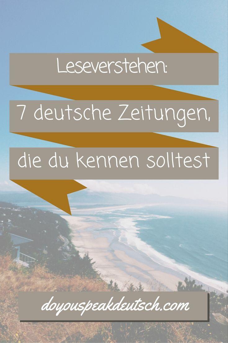 Interessierst du dich für Deutschland und möchtest dein Deutsch verbessern? Kennst du diese 7 deutschen Zeitungen: http://doyouspeakdeutsch.com/7-deutsche-zeitungen/