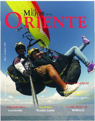 Edición 2014  Lo Mejor Del Oriente - Guia turística bilingue enfocada a promover el Oriente Antioqueño - Colombia