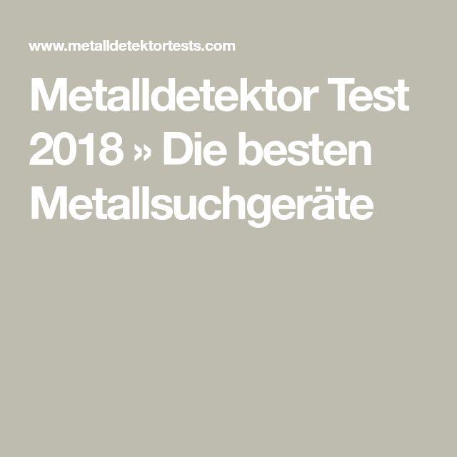 Metalldetektor Test 2018 Die Besten Metallsuchgeräte