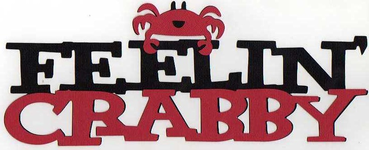 Feelin' Crabby!Silly Stuff, Die Cut, Crafts Ideas, Crabby Patti