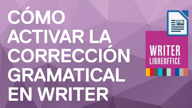 Cómo activar la corrección gramatical en Writer de LibreOffice. Cómo ins...