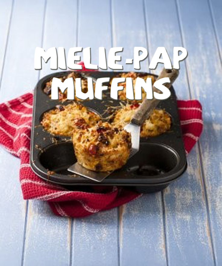 South African Recipes   MIELIE-PAP MUFFINS