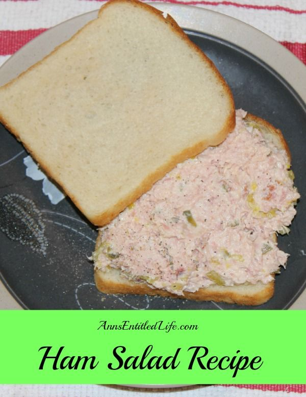 Ham Salad Recipe;  This easy to make ham salad recipe is perfect for sandwiches, on a bed of lettuce or on crackers.  http://www.annsentitledlife.com/recipes/ham-salad-recipe/