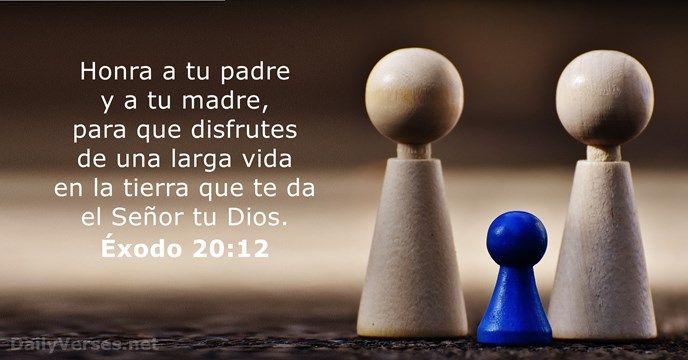 Éxodo 20:12 - dailyverses.net