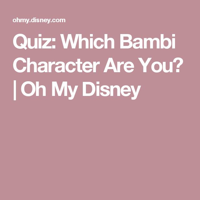 Quiz: Which Bambi Character Are You? | Oh My Disney