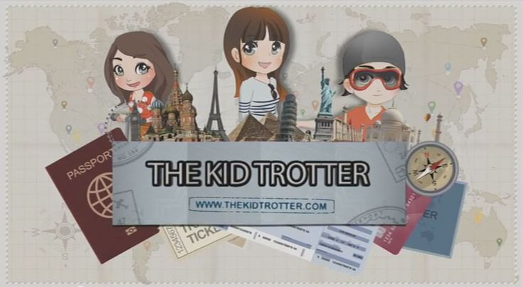 Welcome to the new adventure, children's & family video travel series : The Kid Trotter A fun, innovative series featuring amazing destinations, cultures and people from around the globe