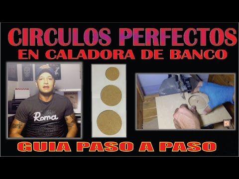 HACER CIRCULOS PERFECTOS EN CALADORA DE BANCO MDF TUTORIAL - YouTube
