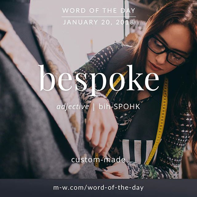 #Repost @merriamwebster Todays #wordoftheday is bespoke . #language #dictionary #merriamwebster #bespoke