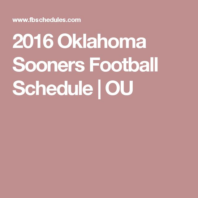 2016 Oklahoma Sooners Football Schedule | OU
