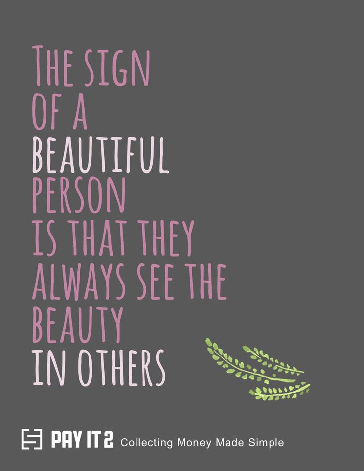 Always see the beauty in others. http://www.payit2.com/