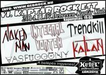 """ÉÉÉÉÉs már itt is van a debreceni """"Kaptár Rock Est"""" koncertsorozat következő azaz a 6. attrakciója, melynek célja még mindig - a Kaptár Klub és Kelet Underground összefogásának eredményeként - a többnyire helyi/környékbeli, feltörekvő rock/metal zenekarok bemutatása."""