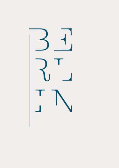 """Berlin"", Nathan Godding's contribution to Neue Magazine's Show Us Your Type project"
