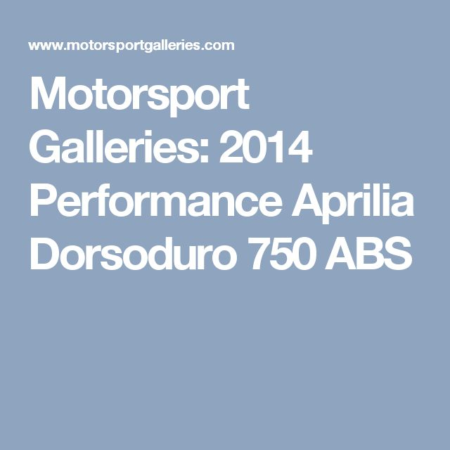 Motorsport Galleries: 2014 Performance  Aprilia Dorsoduro 750 ABS
