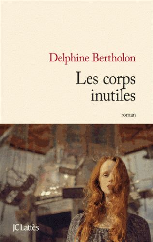 BERTHOLON_Les_corps_inutiles